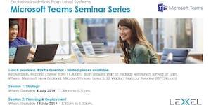 Microsoft Teams Seminar Series. Session 1: Strategy