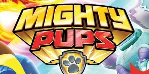 Paw Patrol Mighty Pups - FREE School Holiday Movie