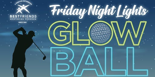 Friday Night Lights: Glow Ball Golf Scramble