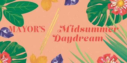 Mayor's Midsummer Daydream