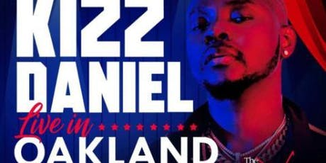 Kizz Daniel Live In Oakland 2019 tickets
