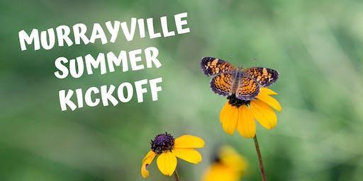 Murrayville Summer Kickoff