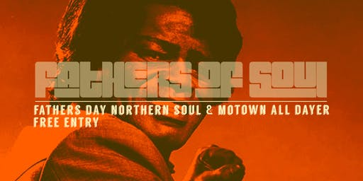 Fathers Of Soul | Fathers Day Family Soul All-Dayer