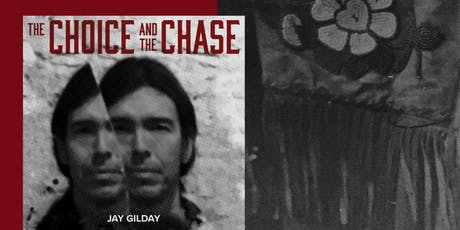 """Jay Gilday """"The Choice and The Chase"""" CD Release Concert tickets"""