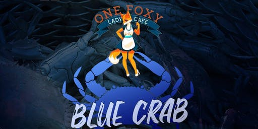 1FoxyLadyCafe Presents : All You Can Eat Crabs
