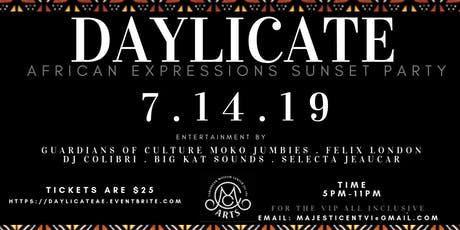 DAYLICATE : African Expressions Sunset Party  tickets