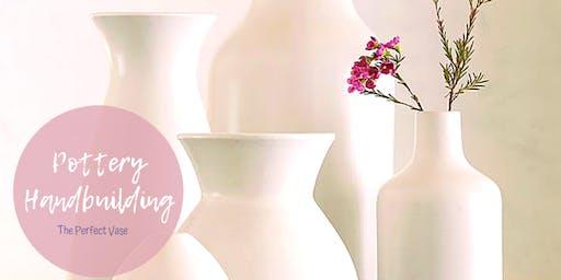Pottery Handbuilding Workshop - The Perfect Vase