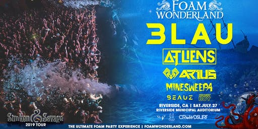Foam Wonderland - Riverside, CA - Sunken & Savage Tour 2019
