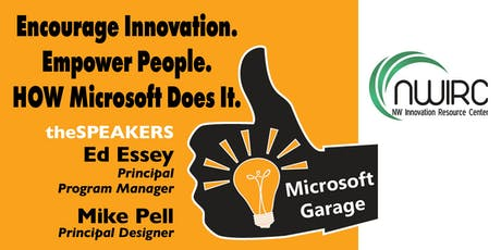 Encourage Innovation. Empower People. How Microsoft Does It. tickets