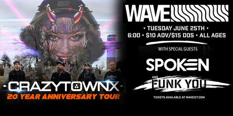 Crazy Town, Spoken, & Funk You at Wave! tickets