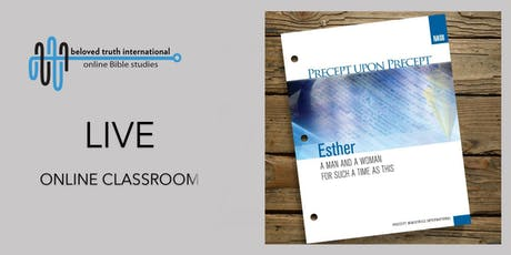 Esther Precept upon Precept Online Bible Study - Thursday Afternoon tickets