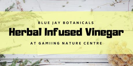 Herbal Infused Vinegar tickets