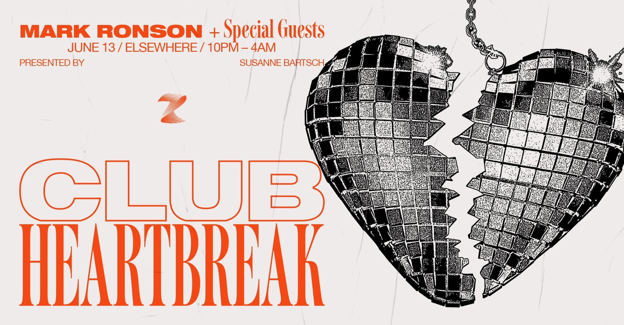Club Heartbreak w/ Mark Ronson + Special Guests