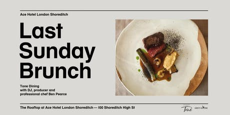 Last Sunday Brunch & Ben Pearce presents Tone Dining tickets