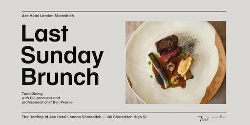 Last Sunday Brunch & Ben Pearce presents Tone Dining