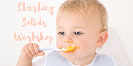 Starting Solids for New Moms Transitioning Their Baby to Solid Foods tickets