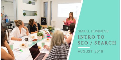 Small Business Workshop: Intro to SEO Melbourne tickets