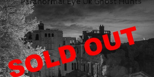 SOLD OUT Guys Cliffe Ghost Hunt Warwick Paranormal Eye UK