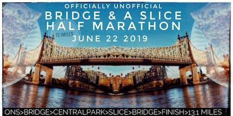 Bridge and a Slice Half Marathon (Third Semi-Annual!!!) tickets