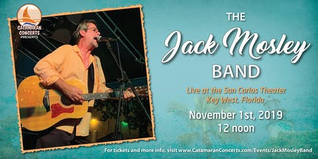 The Jack Mosley Band, Live from Key West tickets