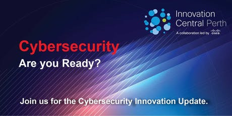 Cybersecurity Innovation Update tickets