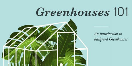Intro to Backyard Greenhouses tickets