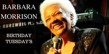 Birthday Tuesday's with Barbara Morrison no cover tickets