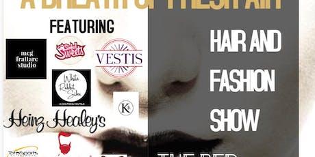 A Breath of Fresh Air-Hair and Fashion Show tickets