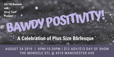 Bawdy Positivity: A Celebration of Plus Size Burlesque