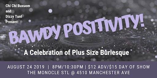 Bawdy Positivity: A Celebration of Plus Size Burlesque