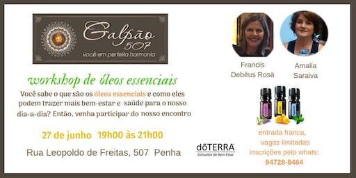 Workshop de Óleos Essenciais - com Amalia Saraiva e Francïs Debêus Rosä