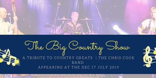 The Big Country Show - A Tribute to Country Greats