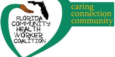 FL CHW Coalition - Northeast & North Central Regional Community Health Worker (CHW) Training   June 22, 209 10:00 AM
