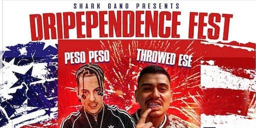 Shark Gang Presents: Dripapendence Fest - Peso Peso & Throwed Ese Live