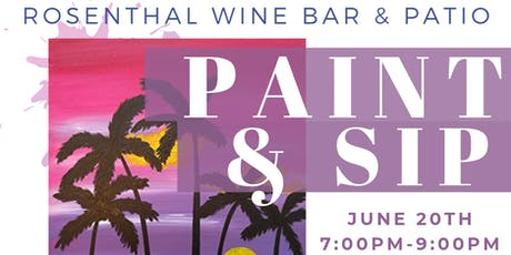 Paint & Wine @ Rosenthal tickets
