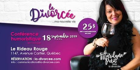 Conférence humoristique: La divorcée, ma nouvelle vie tickets