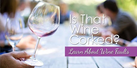 Wine Faults: Is That Wine Corked? tickets