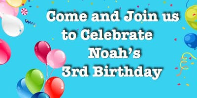 Noah birthday party