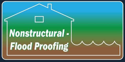 Nonstructural Flood Proofing Measures Workshop  - Oriskany, NY
