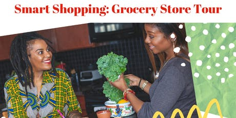 Smart Shopping: Grocery Store Tour tickets