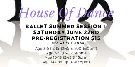 House Of Dance: Ballet Summer Session I tickets
