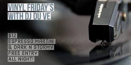 Vinyl Friday's with DJ DUVE  tickets