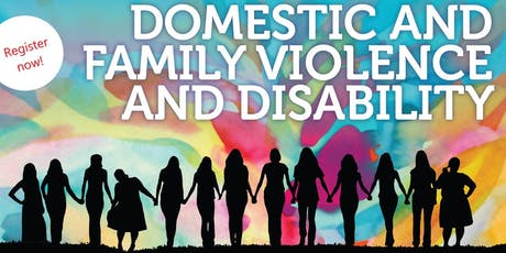 WDVCAP Forum - Domestic and Family Violence and Disability tickets