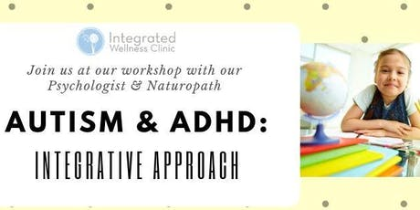 AUTISM & ADHD: The Integrative Approach tickets