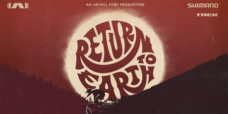 Return To Earth by Anthill Films Movie Premiere tickets