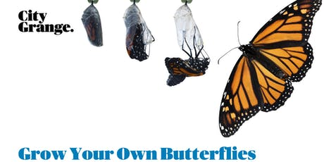 Grow Your Own Butterflies tickets