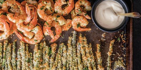 SHEET PAN SUMMER SUPPERS | ROASTED SHRIMP | SIDES | SAUCES | SALAD tickets