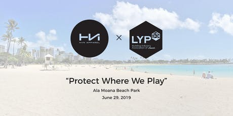 """Protect Where We Play"" — Beach Cleanup tickets"