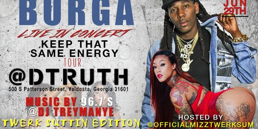 "Burga Live! KTSE Tour ""Twerk Suttin Edition"" Hosted By Mizz Twerk Sum"