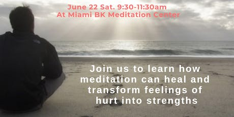 Meditation Workshop: Hurt to Healing tickets